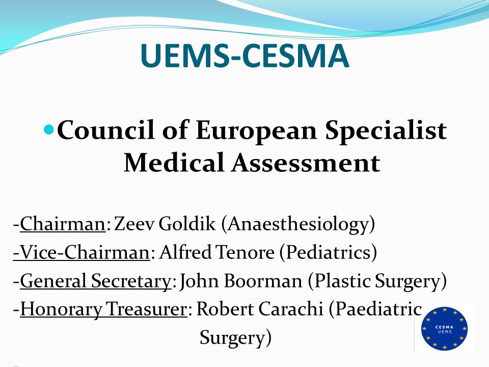 Council of European Specialist Medical Assessment
