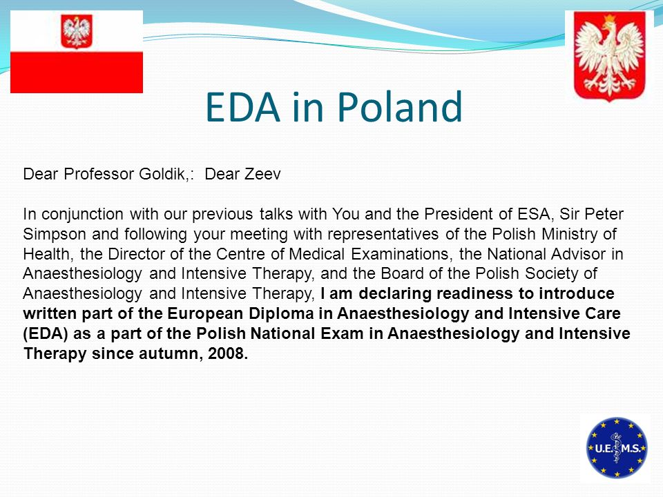 EDA in Poland Dear Professor Goldik,: Dear Zeev