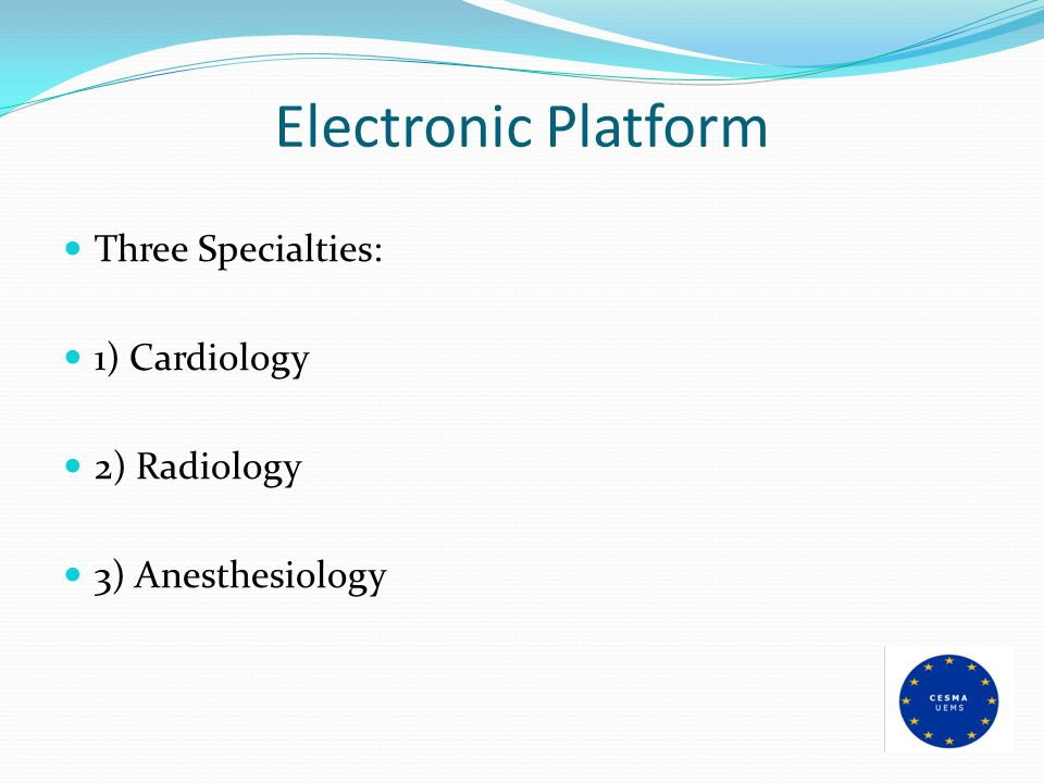 Electronic Platform Three Specialties: 1) Cardiology 2) Radiology
