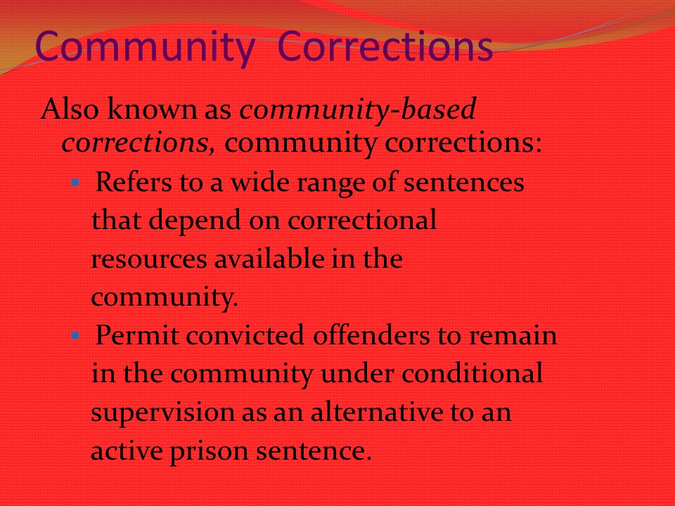 community based corrections Community-based corrections residential facilities fiscal topics published september 2015 community-based corrections residential facilities purpose.