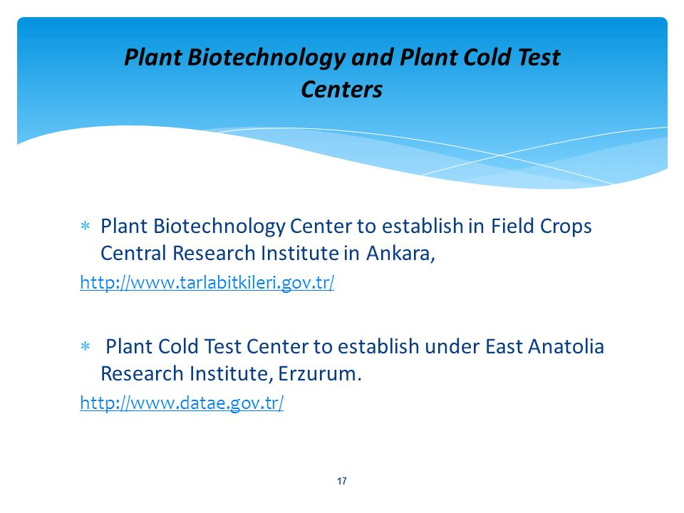 Plant Biotechnology and Plant Cold Test Centers