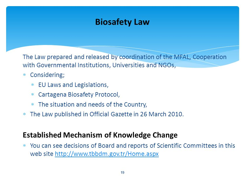 Biosafety Law Established Mechanism of Knowledge Change