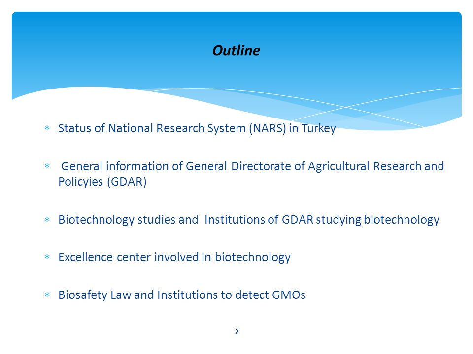 Outline Status of National Research System (NARS) in Turkey