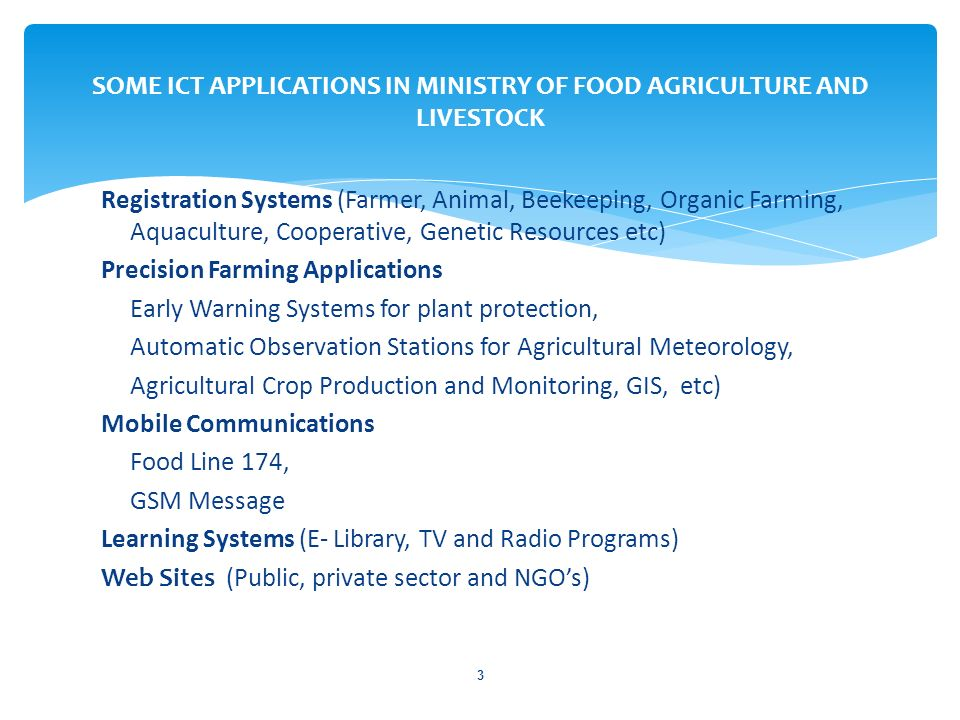 SOME ICT APPLICATIONS IN MINISTRY OF FOOD AGRICULTURE AND LIVESTOCK