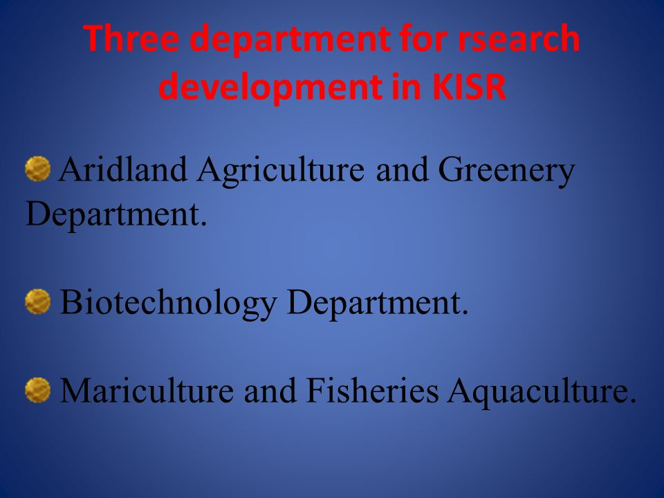 Three department for rsearch development in KISR