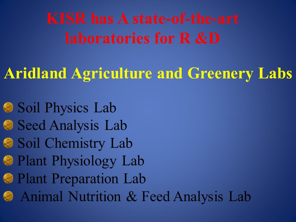 KISR has A state-of-the-art laboratories for R &D