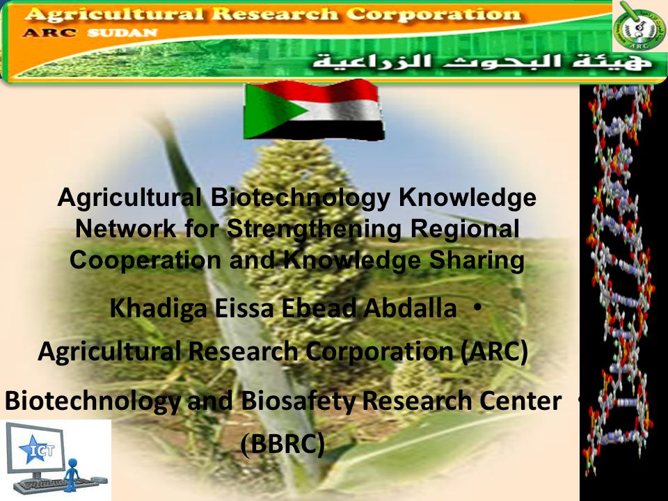 Khadiga Eissa Ebead Abdalla Agricultural Research Corporation (ARC)