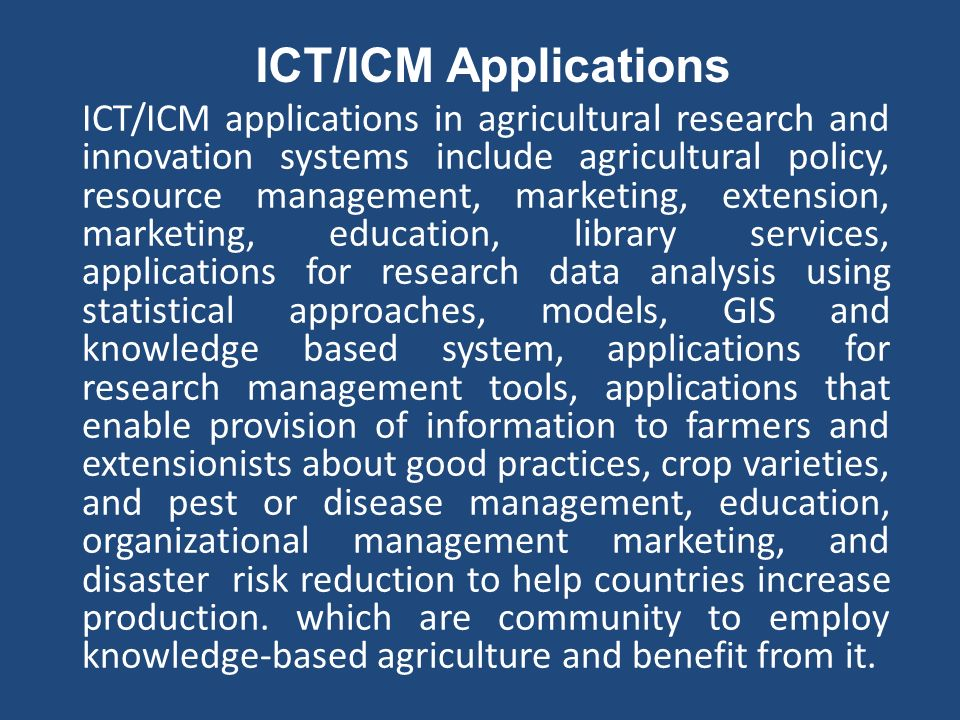 ICT/ICM Applications