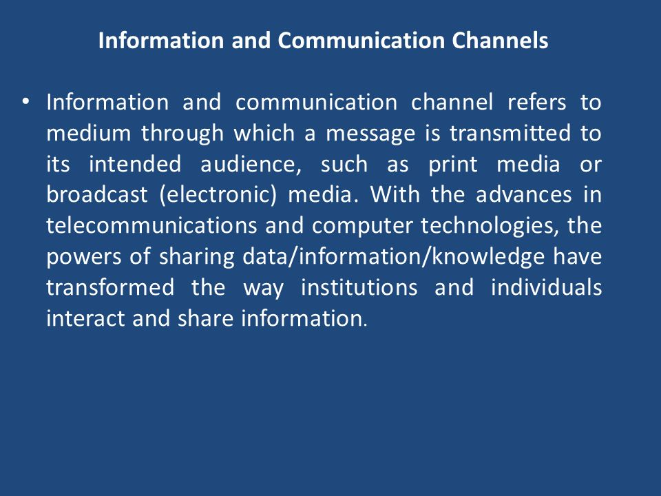 Information and Communication Channels