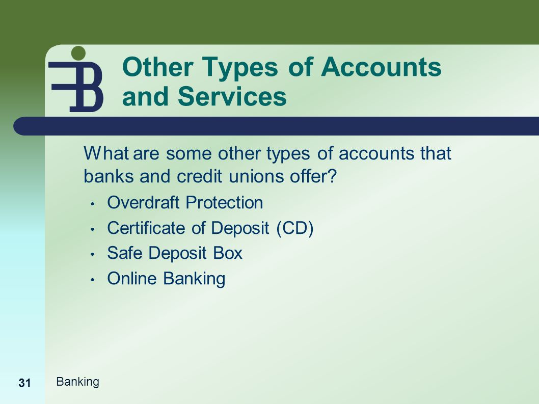 Banking basics ppt video online download other types of accounts and services xflitez Images