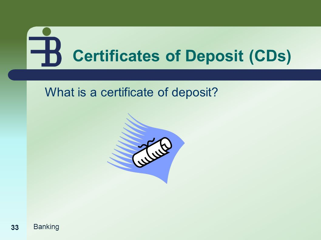 Banking basics ppt video online download 33 certificates of deposit xflitez Images