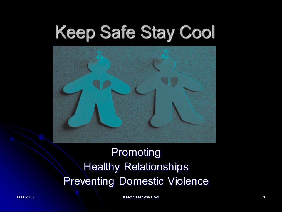 Promoting Healthy Relationships Preventing Domestic Violence