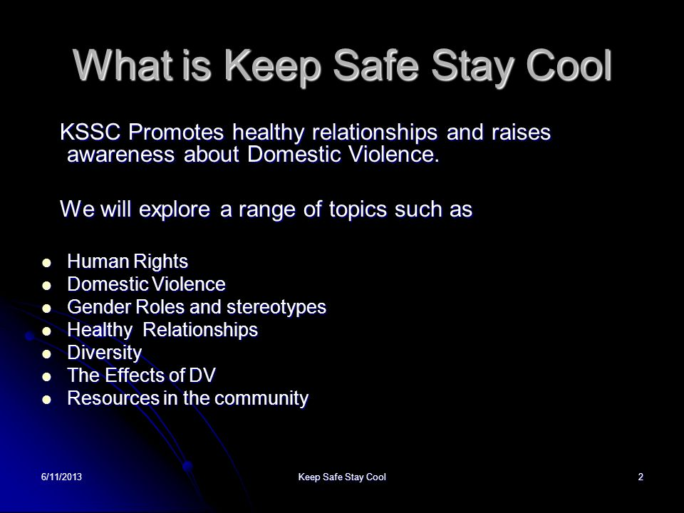 What is Keep Safe Stay Cool