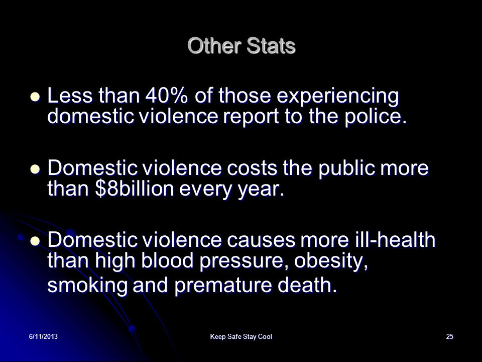 Domestic violence costs the public more than $8billion every year.