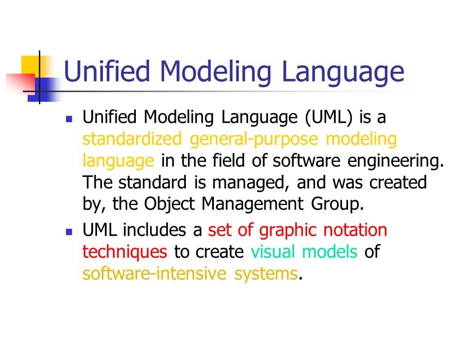 a description of unified modeling language Unified modeling language acronym: uml® version: 11 description: a specification defining a graphical language for visualizing, specifying, constructing, and documenting the artifacts of distributed object systems publication date: december 1997.
