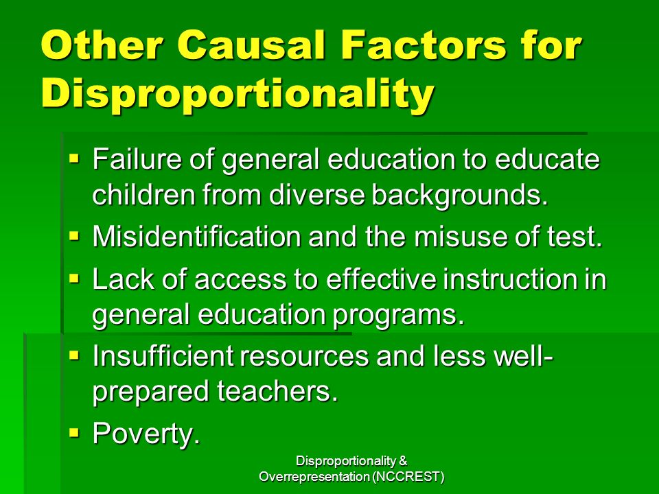 Other Causal Factors for Disproportionality