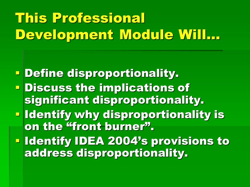 This Professional Development Module Will…