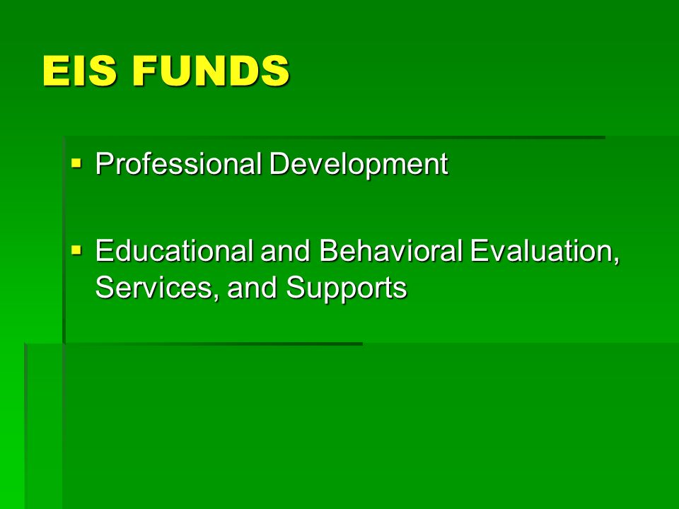 EIS FUNDS Professional Development