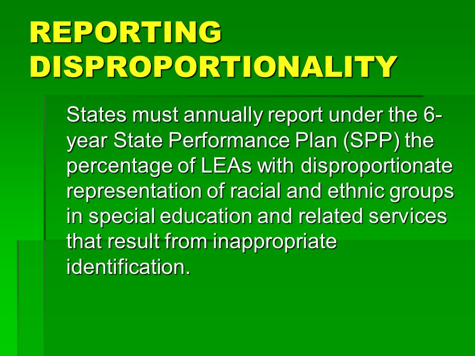 REPORTING DISPROPORTIONALITY