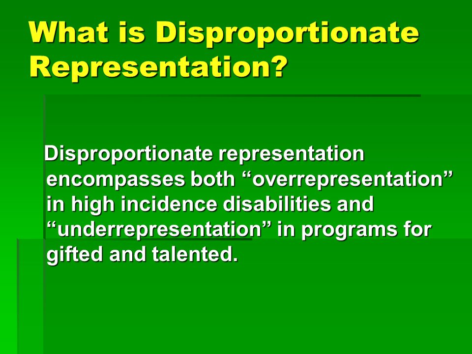 What is Disproportionate Representation