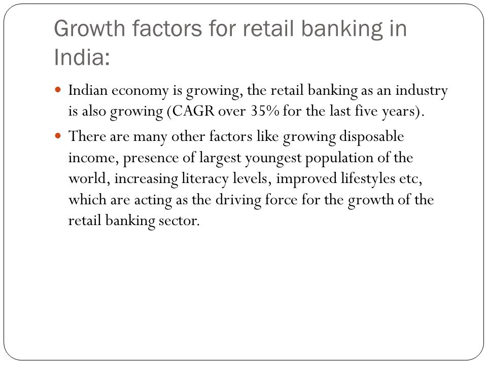 challenges and opportunities in retail banking Indian retail industry - its growth, challenges and  its growth, challenges and opportunities  how the urban and semi-urban retail markets are.
