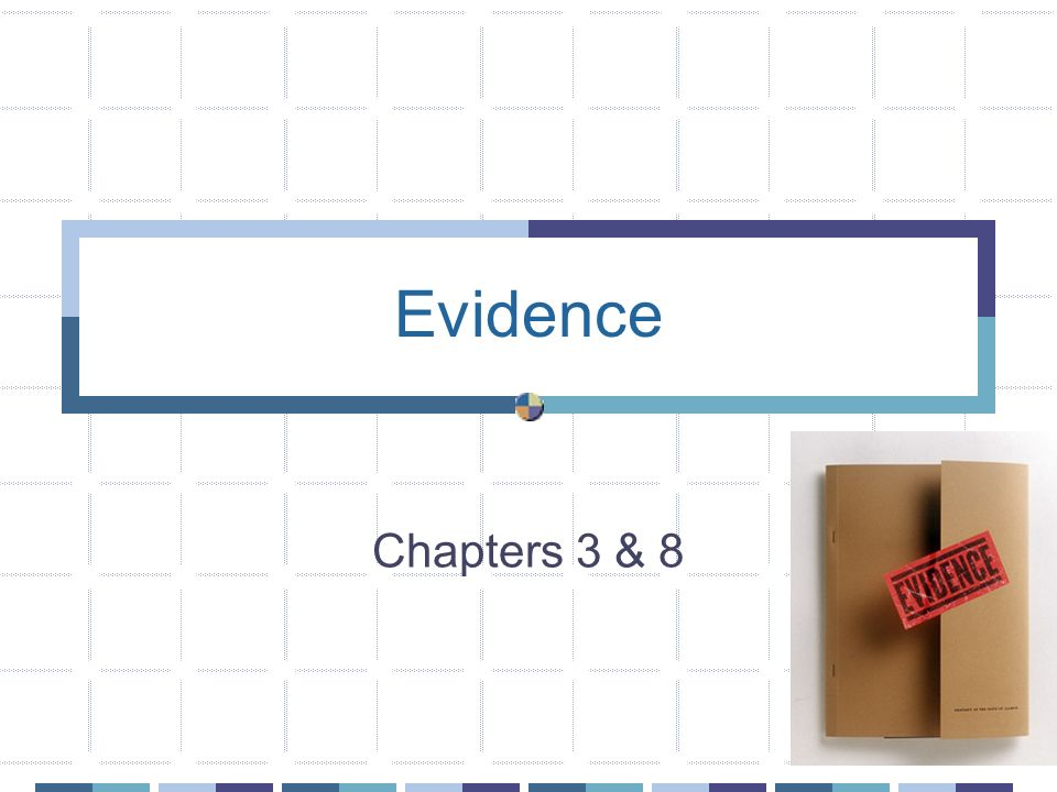 Evidence Chapters 3 & 8