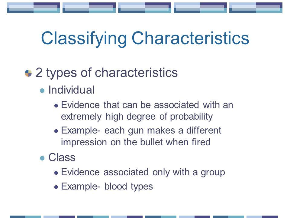 Classifying Characteristics