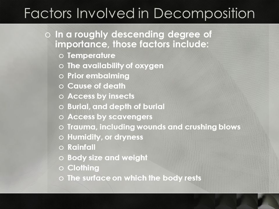 Factors Involved in Decomposition