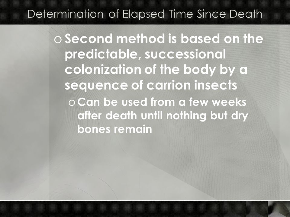 Determination of Elapsed Time Since Death