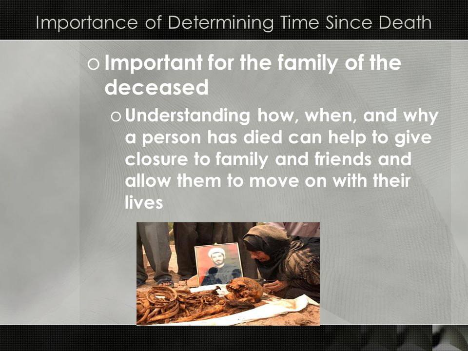Importance of Determining Time Since Death