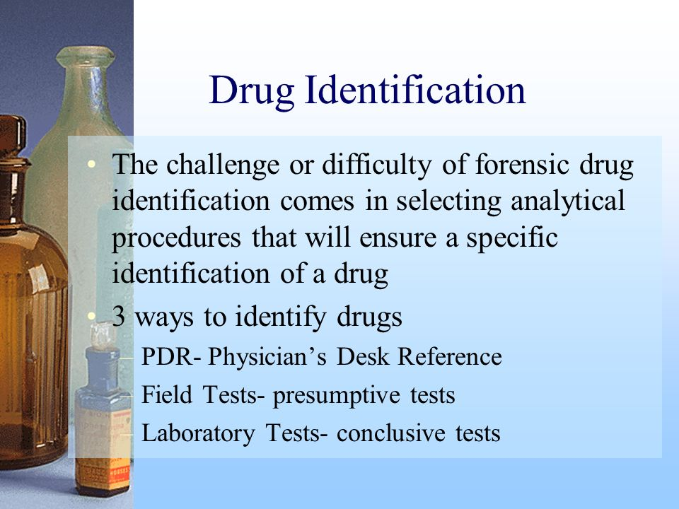Drug Identification