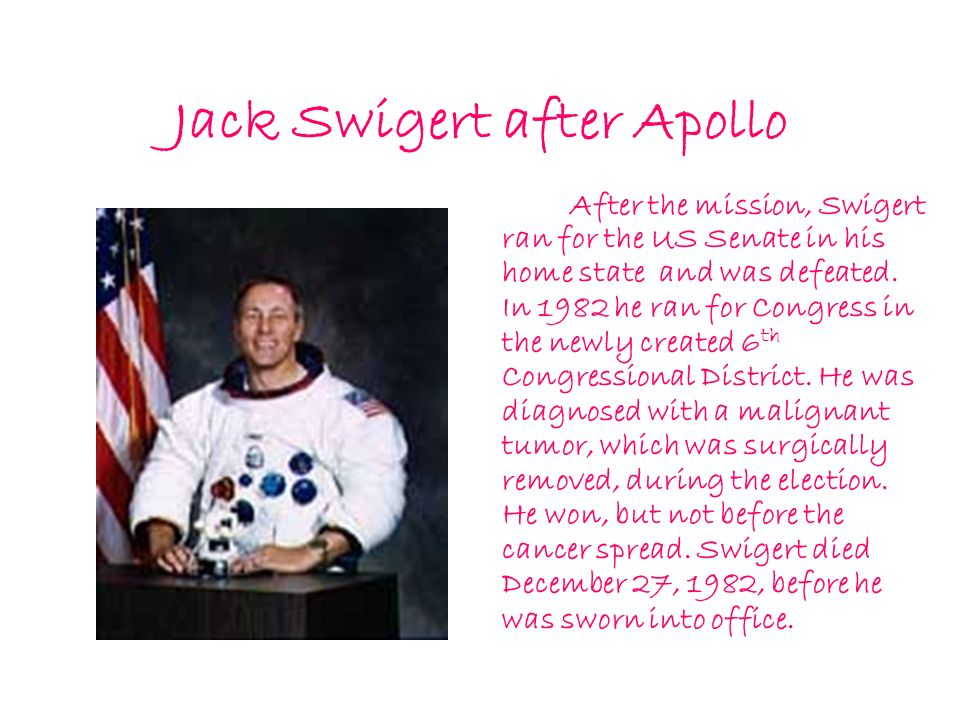 Jack Swigert after Apollo