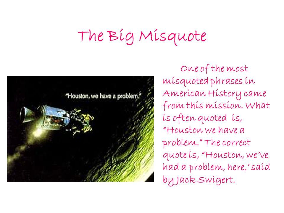 The Big Misquote