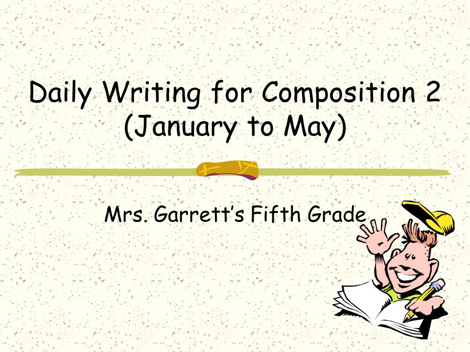 Daily Writing for Composition 2 (January to May)