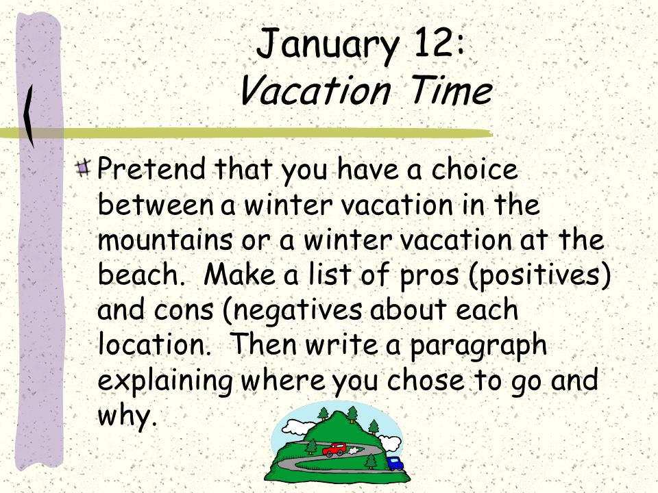 January 12: Vacation Time