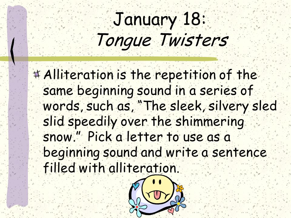 January 18: Tongue Twisters