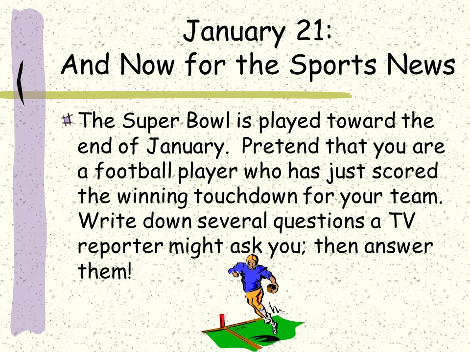 January 21: And Now for the Sports News