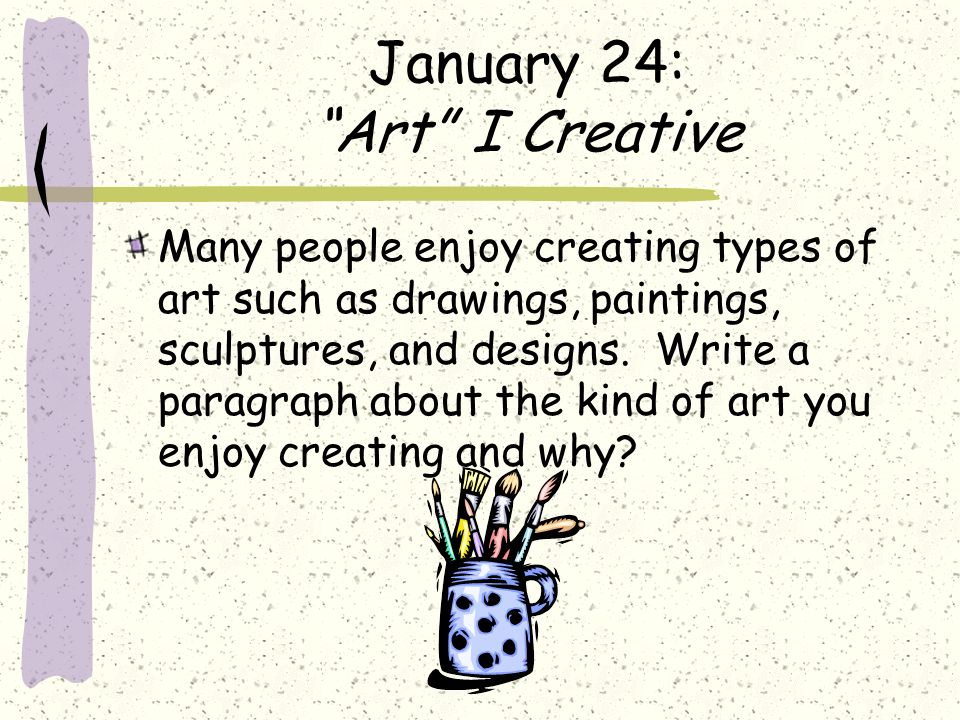 January 24: Art I Creative