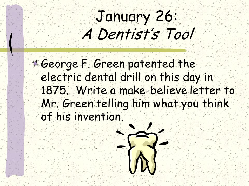 January 26: A Dentist's Tool