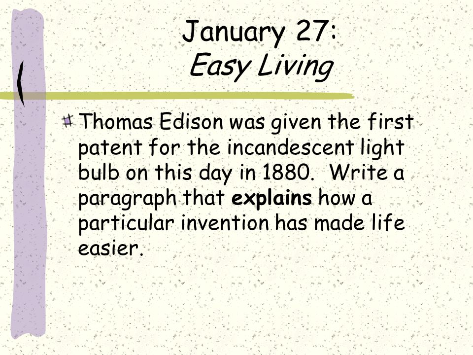January 27: Easy Living