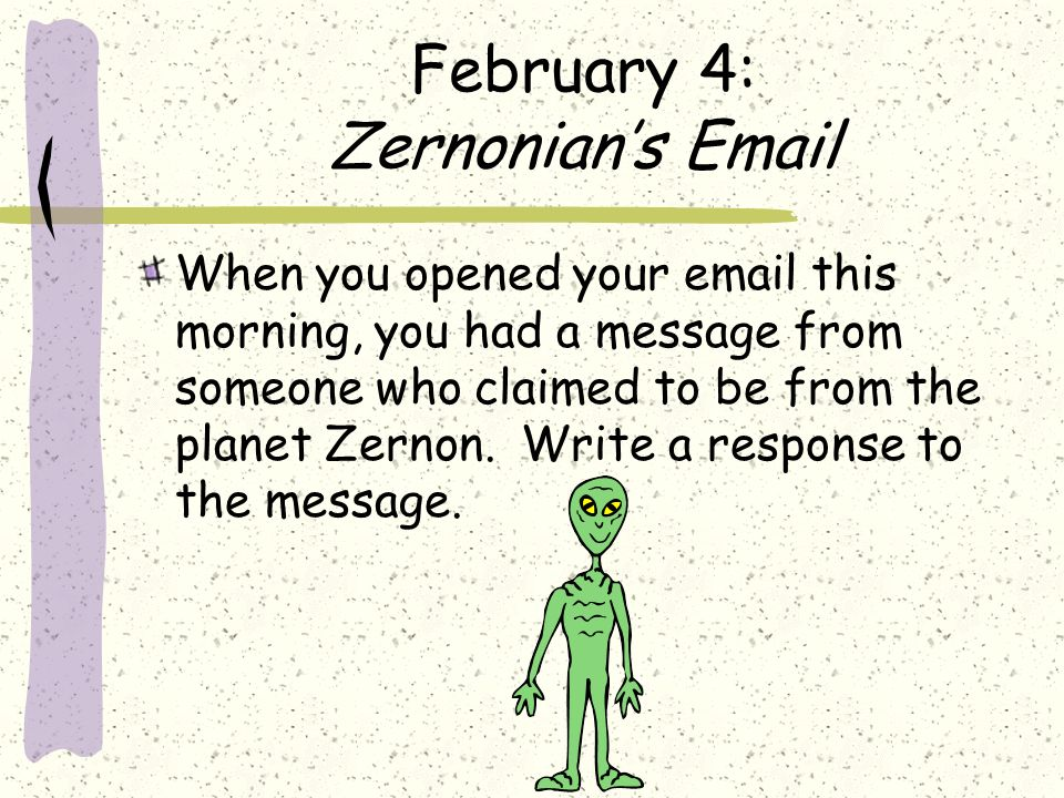 February 4: Zernonian's Email