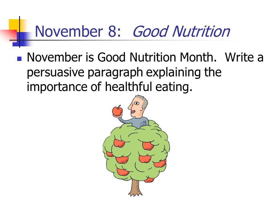 November 8: Good Nutrition