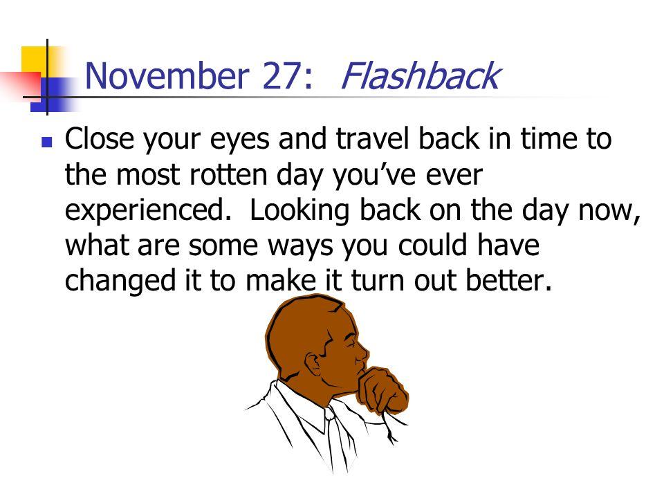 November 27: Flashback
