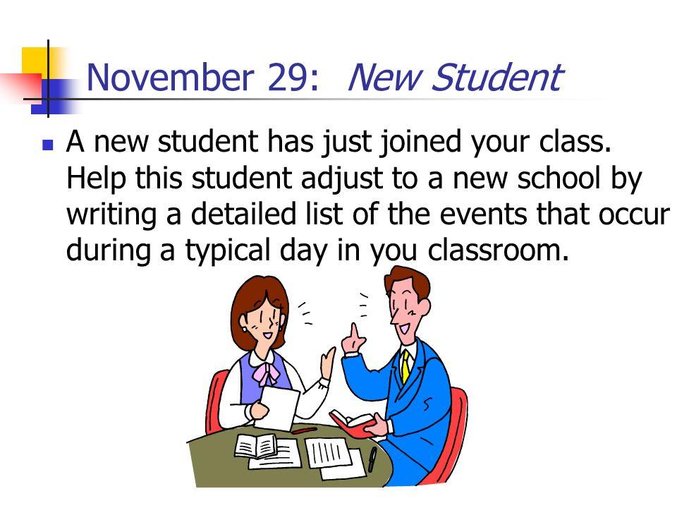 November 29: New Student