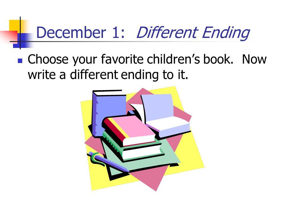 December 1: Different Ending