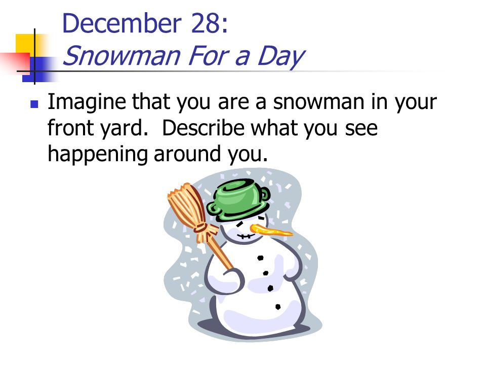 December 28: Snowman For a Day