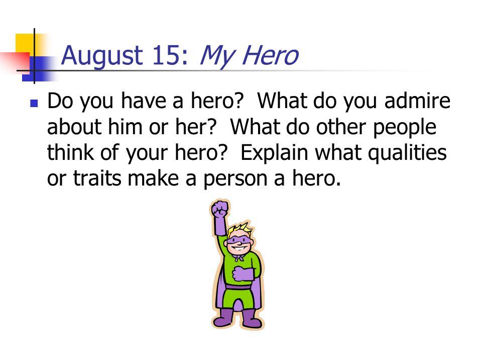 August 15: My Hero