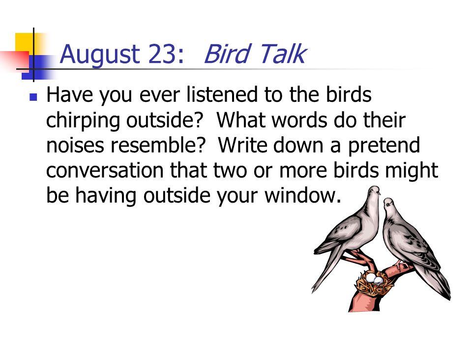 August 23: Bird Talk