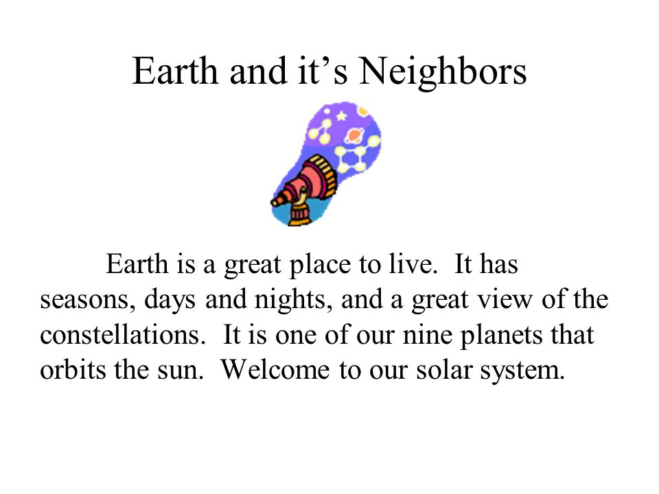 Earth and it's Neighbors