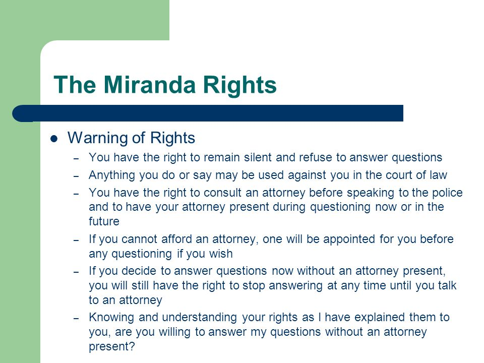 The Miranda Rights Warning of Rights
